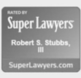 Robert S Stubbs Rated by Super Lawyers